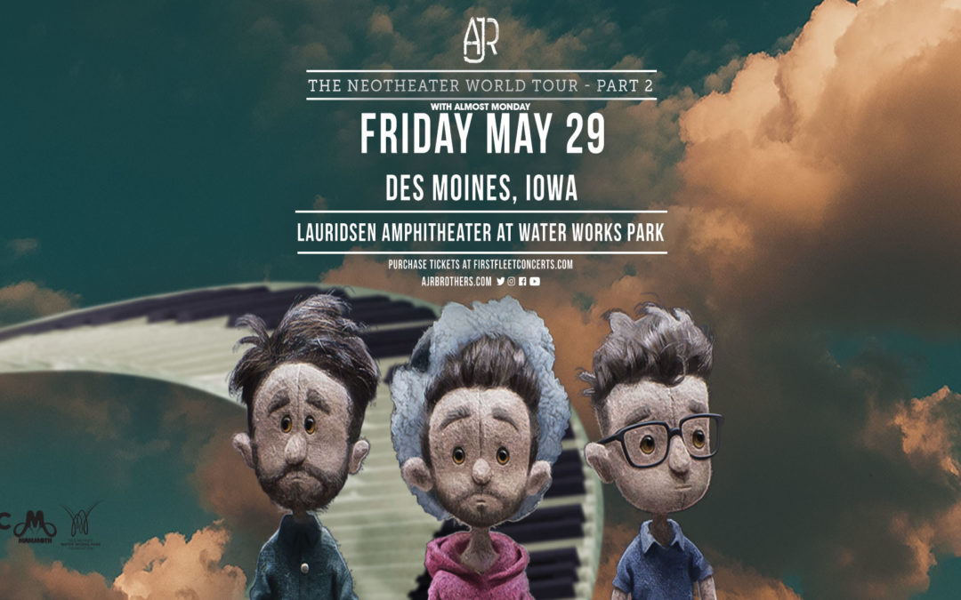 CANCELED: AJR: The Neotheater World Tour – Part 2 with almost Monday