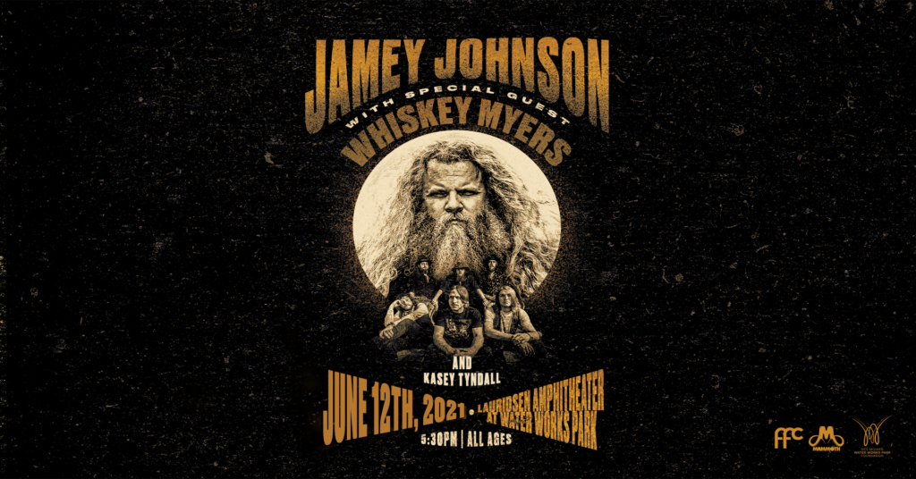 Jamey Johnson with Whiskey Myers and Kasey Tyndall - Water Works Park Foundation